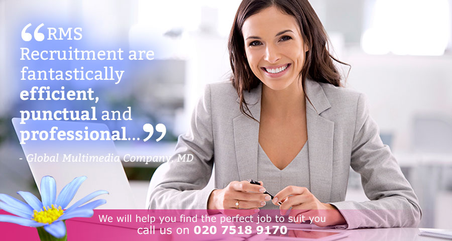 RMS Recruitment are fantastically efficient, punctual and professional